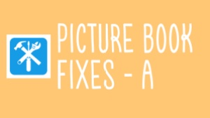 picture book fixes A thumbnail