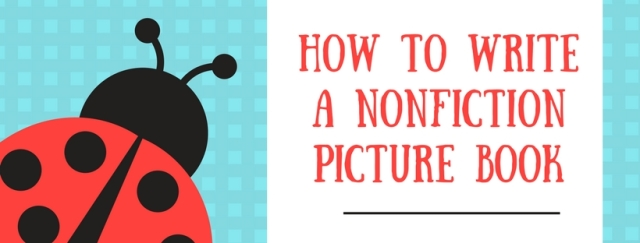 how to write a nonfiction picture book step 6 structure it