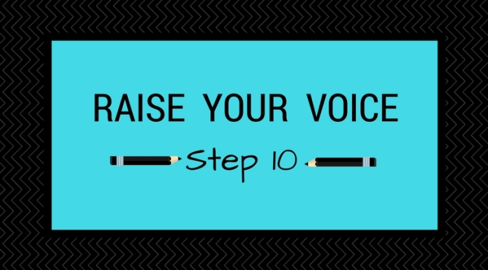 Step 10_ Raise Your voice