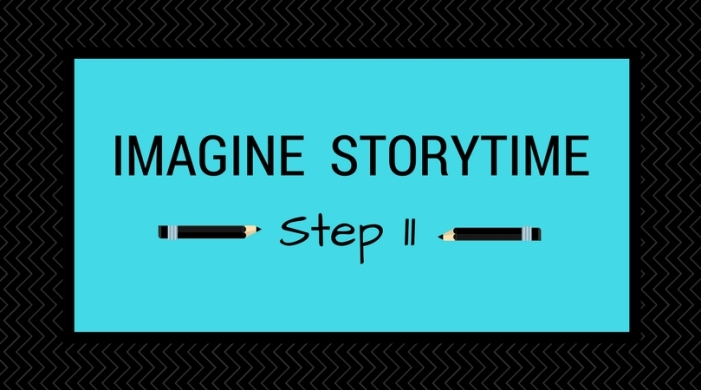 Step 11_ Imagine Storytime