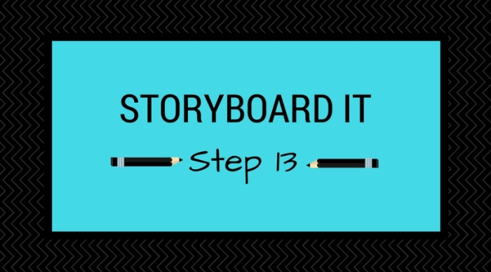 Step 13_ Storyboard It