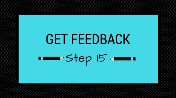 Step 15_ Get Feedback