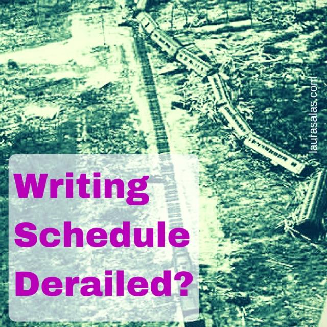 Writing Schedule Derailed